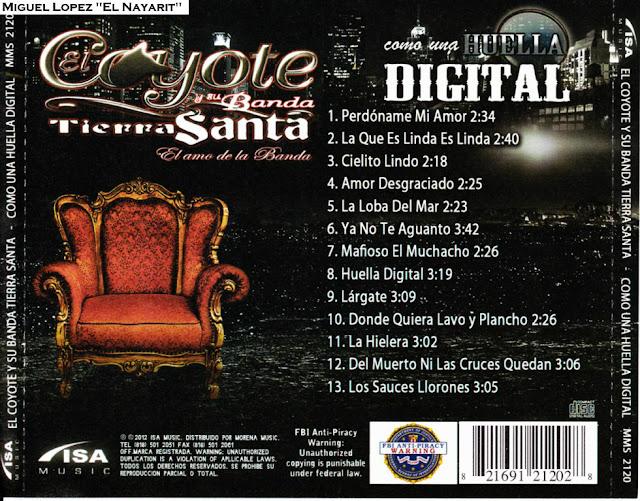 El Coyote Y Su Banda Tierra Santa – Como Una Huella Digital (Disco Oficial 2012)