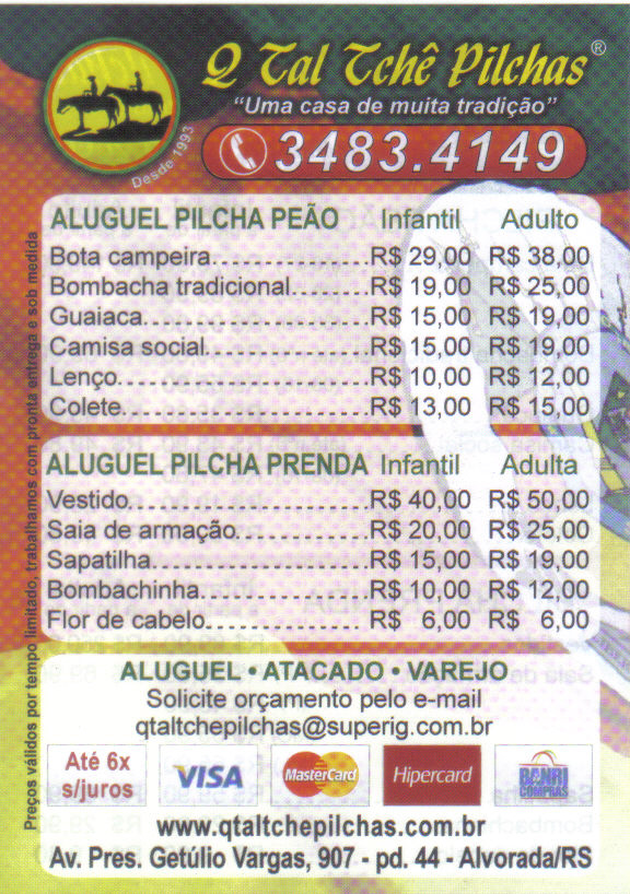 Q Tal Tchê Pilchas - Ligue (51)3483-4149  Confira os preços para ... 1210f36b19e