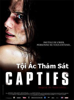 Tội Ác Thảm Sát - Captifs 2010 (Thuyết minh)