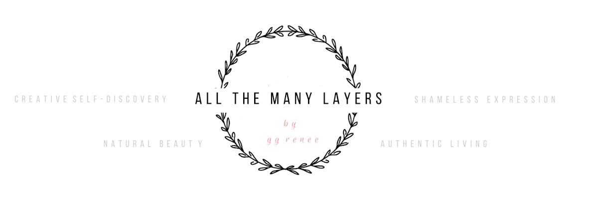 All the Many Layers | A Daily Indulgence for Soulful Women