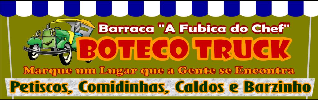 """Barraca """"A Fubica do Chef"""" - Boteco Truck"""