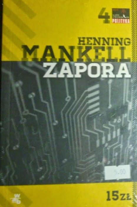 """""""Zapora"""" - Henning Mankell [recenzja]"""