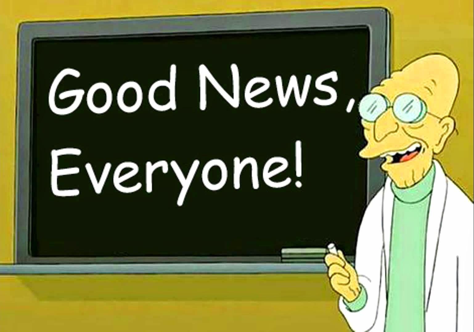 futurama-meme-good-news-everyone-picture