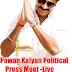 Pawan Kalyan Politics Press Meet - LIVE