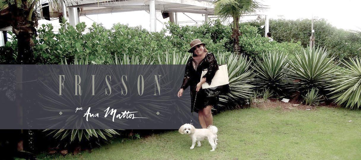Frisson por Ana Mattos