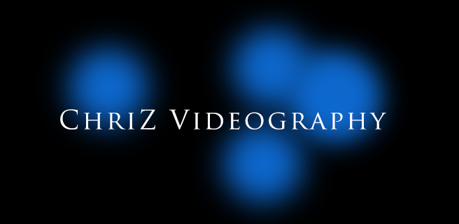 ChriZ Videography