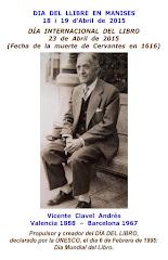 VICENTE CLAVEL ANDRÉS, VALENCIANO UNIVERSAL QUE FUE EL PROPULSOR DEL DÍA MUNDIAL DEL LIBRO 23.04.15