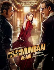 Once Upon A Time In Mumbaai Dobaara Cast and Crew
