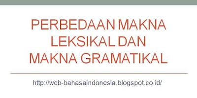 makna leksikal dan makna gramatikal