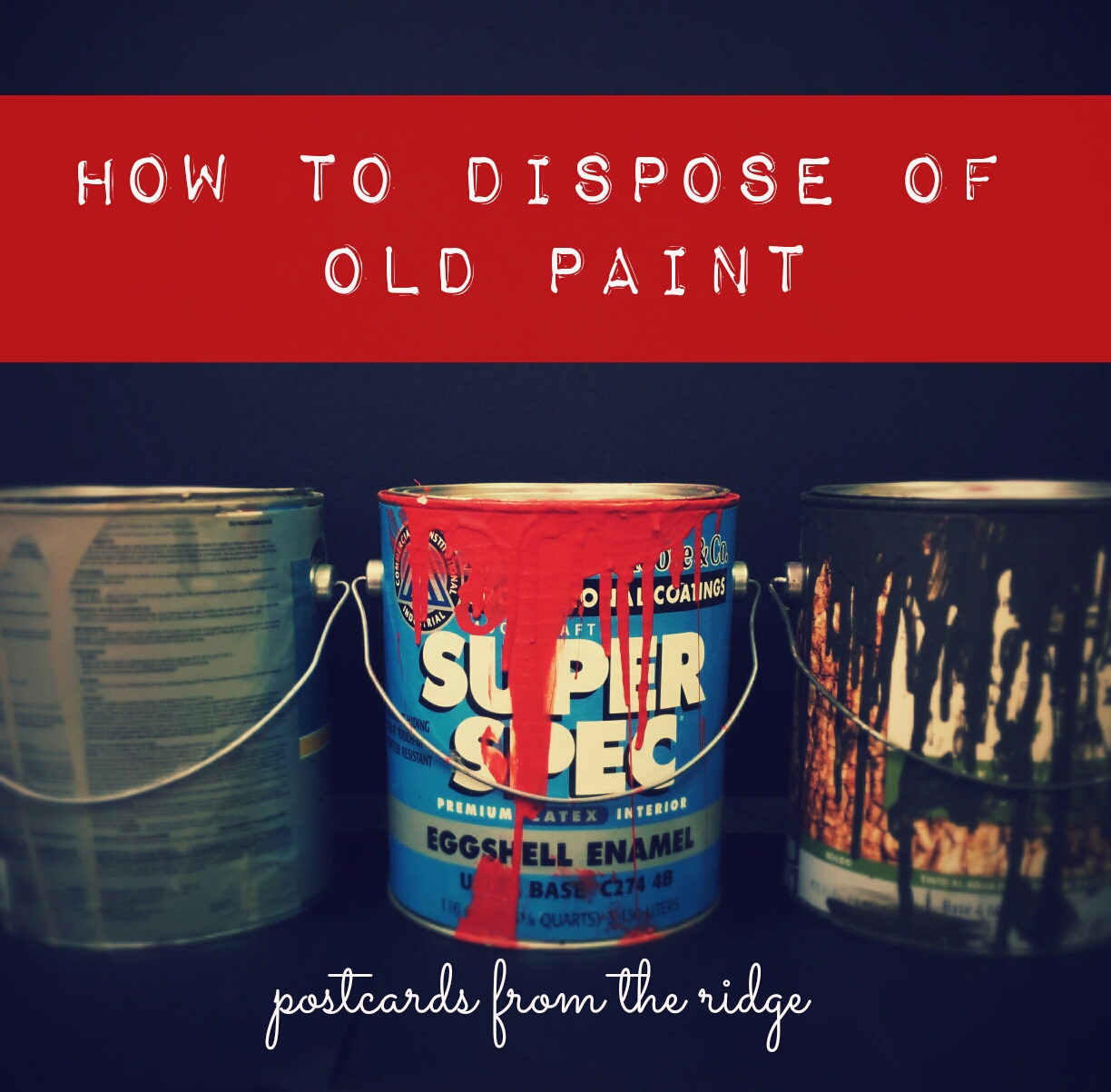 Disposal of old paint and hazardous household material