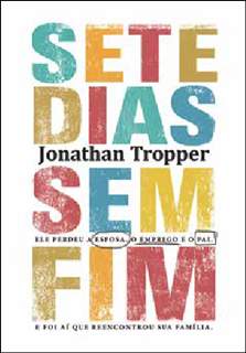 Sete dias sem fim – Jonathan Tropper