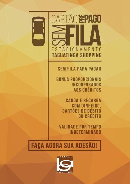 """""""Cartão sem fila"""" no Taguatinga Shopping"""