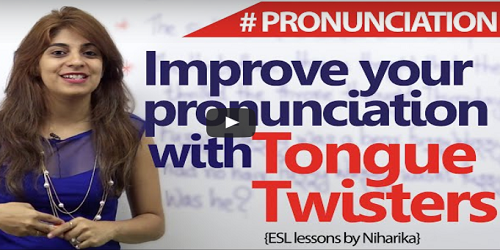 tongue twisters words to improve your English pronunciation