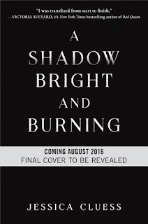 https://www.goodreads.com/book/show/23203252-a-shadow-bright-and-burning