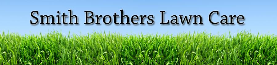 Smith Bros Lawn Service