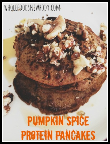 Whole Foods...New Body!: Pumpkin Spice Protein Pancakes