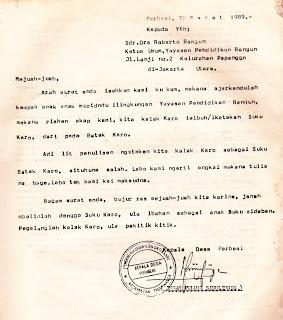 Surat dari Kepala Desa Perbesi: Ingan Pulung Sinulingga kepada Roberto Bangun (Mengenal Orang Karo: Hal. 49). Surat senada juga dikirimkan oleh: Kepala Desa Suka Julu, Pernantin, dll.