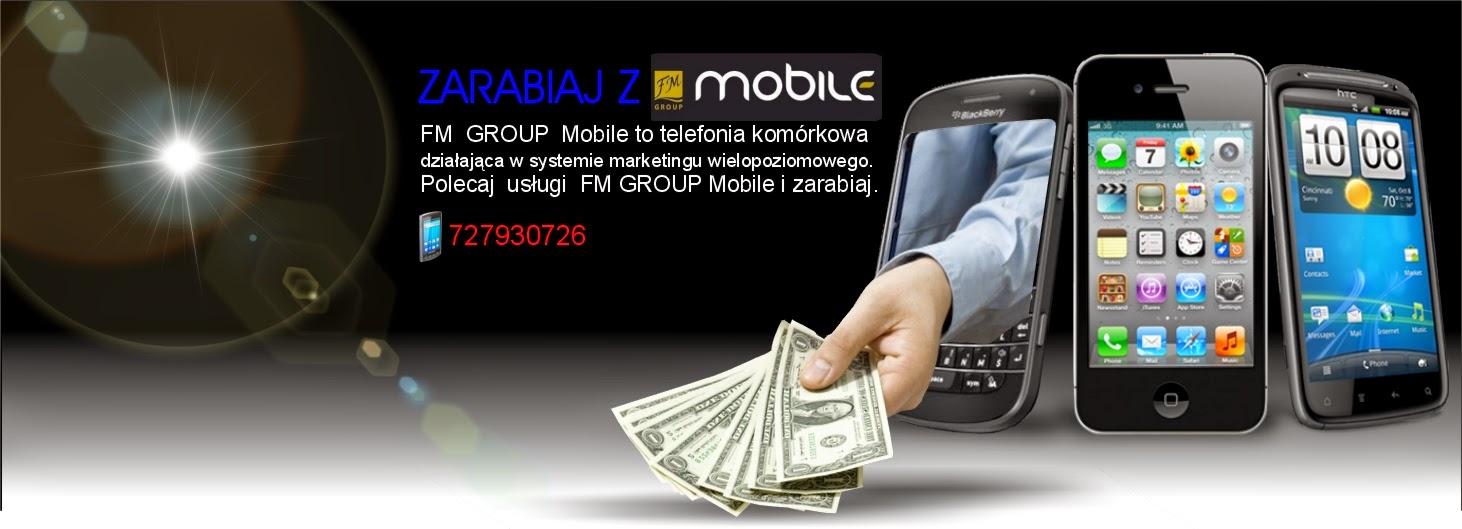 Zarabiaj z FM Mobile