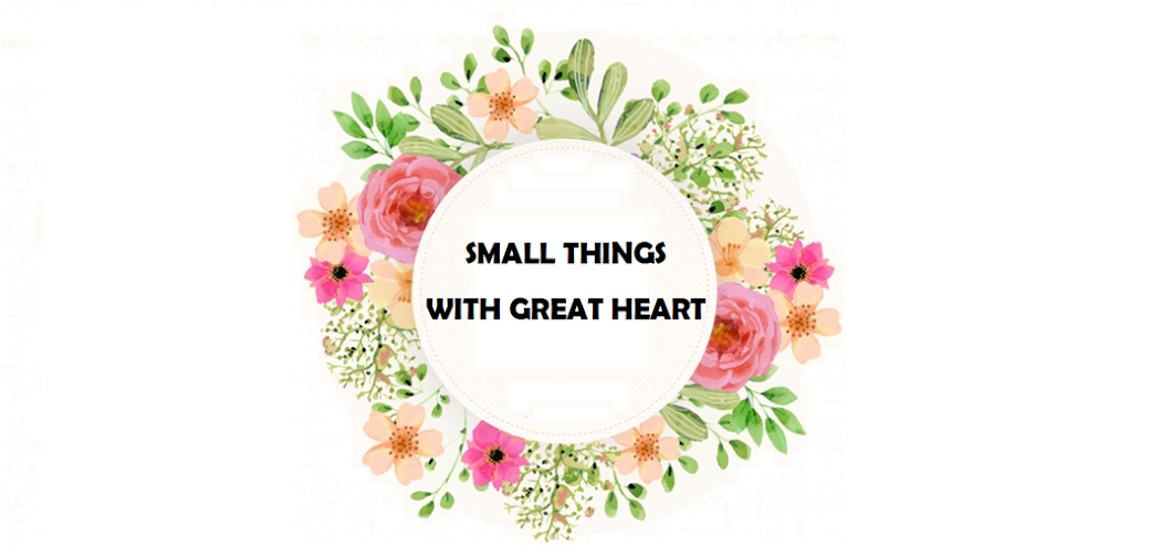 Small things with great heart