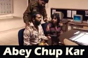 Abey Chup Kar
