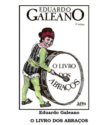 http://www.4shared.com/office/2ibm3EFh/Livro_dos_abraos__-_Eduardo_Ga.html