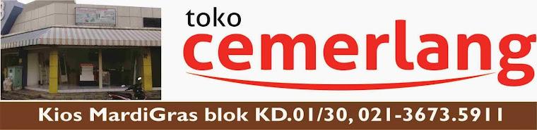 Toko CEMERLANG, Lebih Hemat >> 021.3673.5911