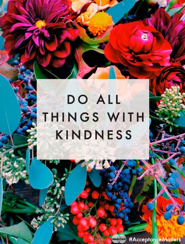 """Do all things with kindness"" picture of flowers and berries"