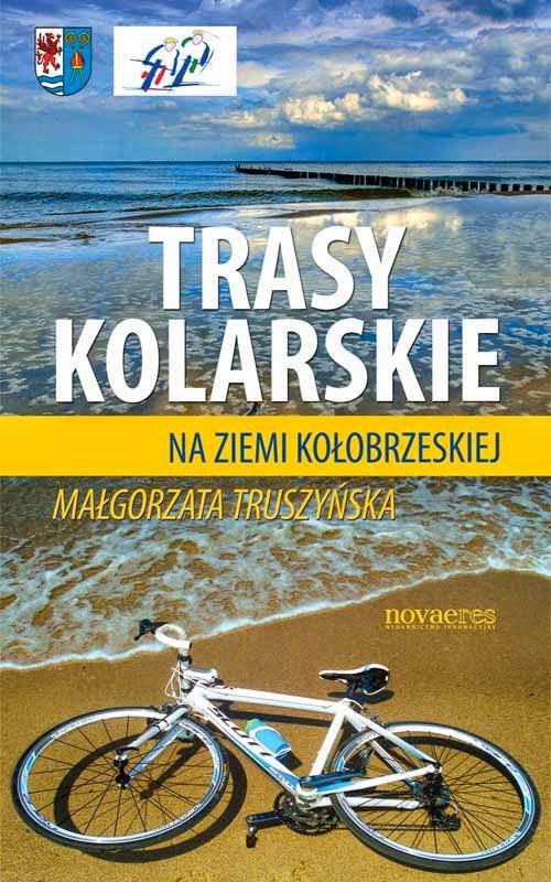 http://zaczytani.pl/ksiazka/trasy_kolarskie_na_ziemi_kolobrzeskiej,druk