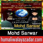 http://www.humaliwalayazadar.com/2015/10/mohd-sarwar-nohay-2016.html
