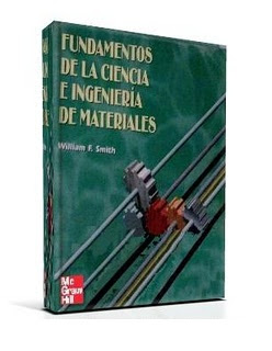 Fundamentos de la Ciencia e Ingeniería de Materiales, 3ra Edición   William F. Smith