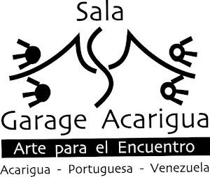 Sala Garage Acarigua ( Arte para el Encuentro)