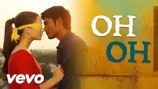 Thangamagan – Oh Oh Lyric _ Anirudh Ravichander _ Dhanush