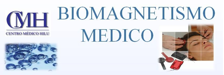 "TERAPIA BIOMAGNETISMO MEDICO ""HILU"""