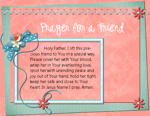Sugar and spice for everyday life prayer for a friend i have created the above page with digital elements from ellie lash and digital papers from summertime designs combined with my own elements and digital thecheapjerseys Gallery