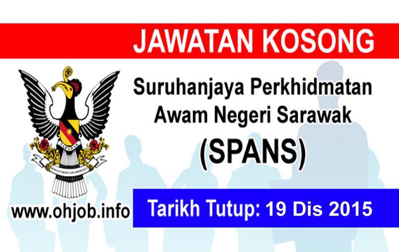 Jawatan Kerja Kosong Suruhanjaya Perkhidmatan Awam Negeri Sarawak (SPANS) logo www.ohjob.info disember 2015