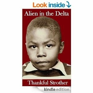 Alien In The Delta by Thankful Strothers