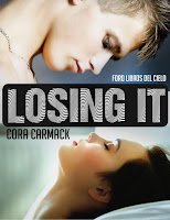 http://bookadictas.blogspot.com/2014/07/trilogia-losing-it-cora-carmack.html