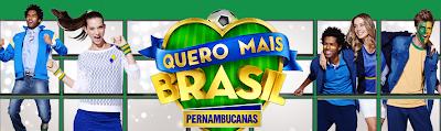 """Promoção """"Quero Mais Brasil"""" - Pernambucanas"""