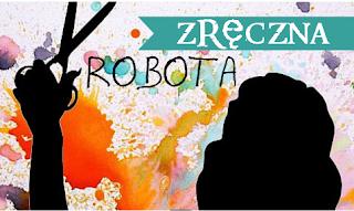 http://inkazklonowej.blogspot.com/2015/04/zreczna-robota-nowa-zabawa-ruszaaaa.html