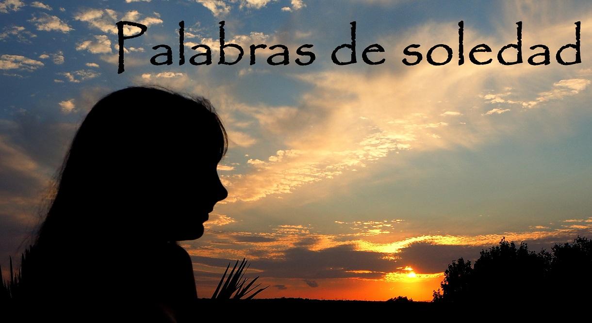 Palabras de Soledad