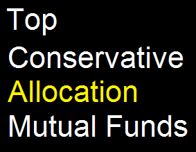 Top Conservative Allocation Mutual Funds 2014