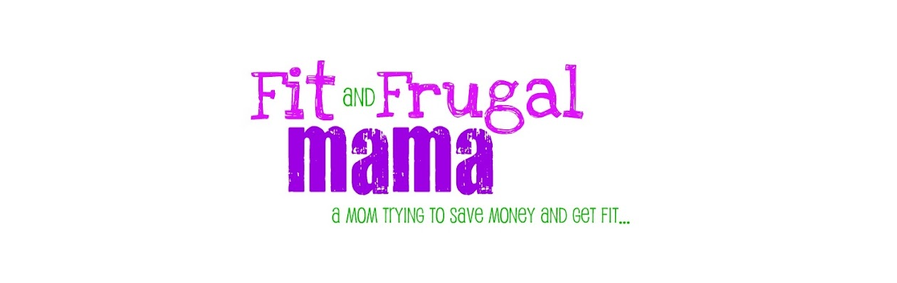 Fit and Frugal Mama