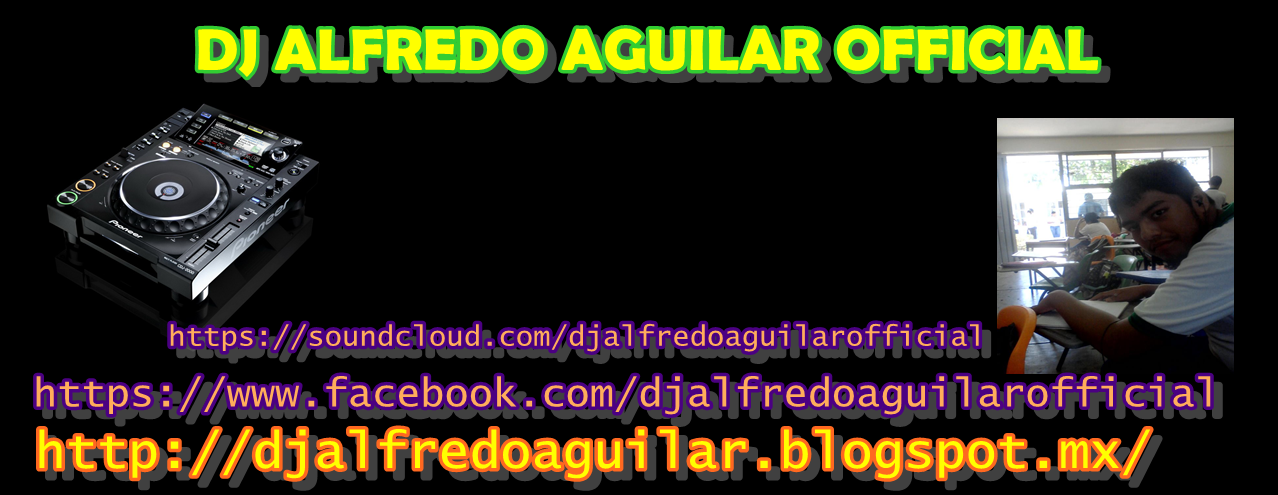 DJ ALFREDO AGUILAR
