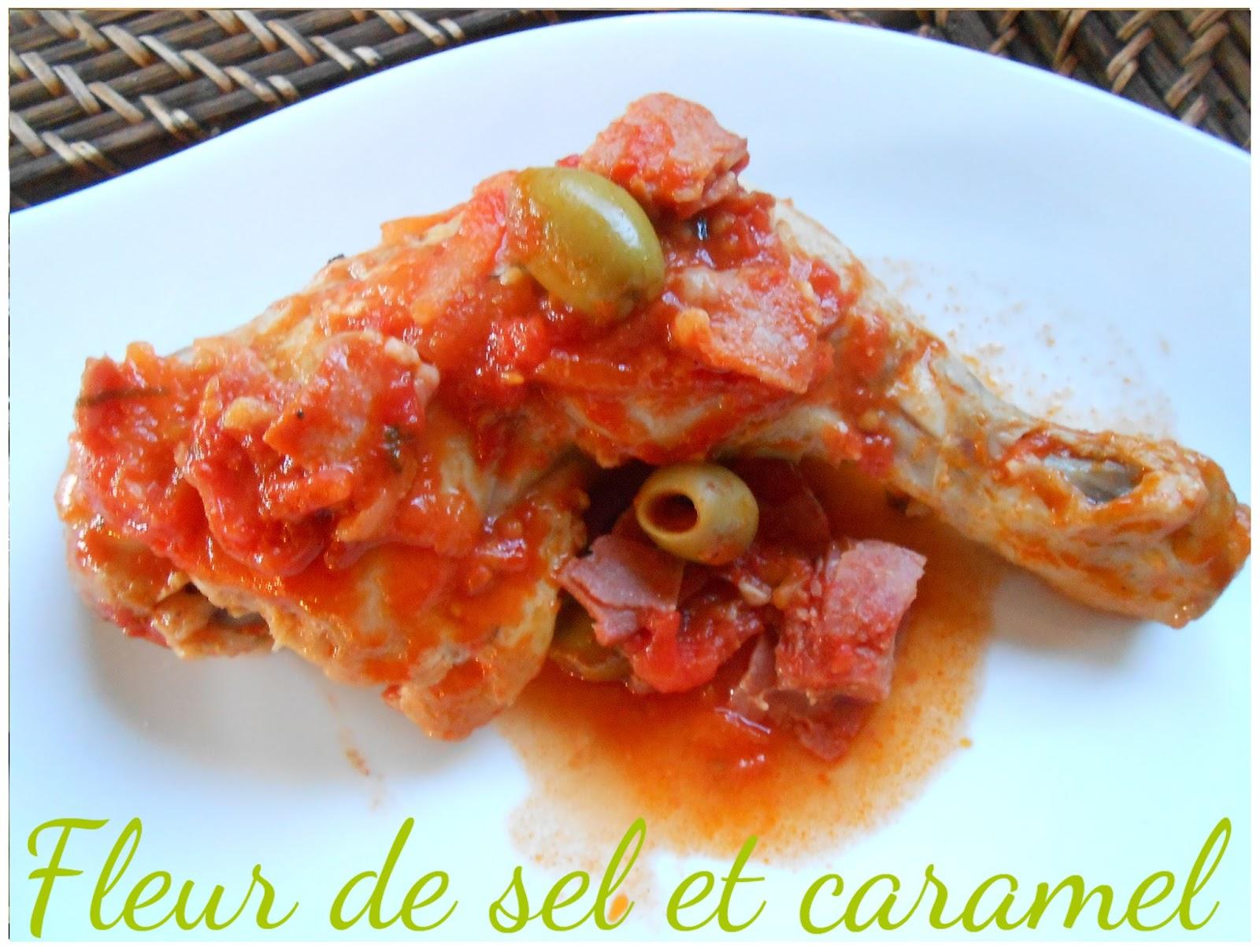 Fleur de sel et caramel cuisses de poulet tomates et olives - Cuisse de poulet calories ...