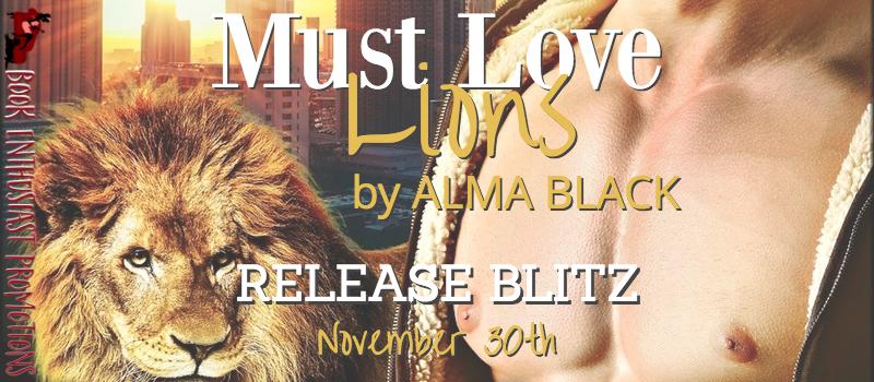 Must Love Lions Release Blitz