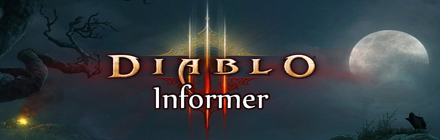 Diablo 3 Informer -- Diablo 3 blog, news, & updates.