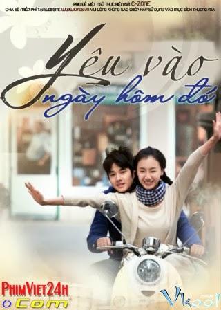 xem phim Yêu Vào Ngày Hôm Đó - Love On That Day (2012) full hd vietsub online poster