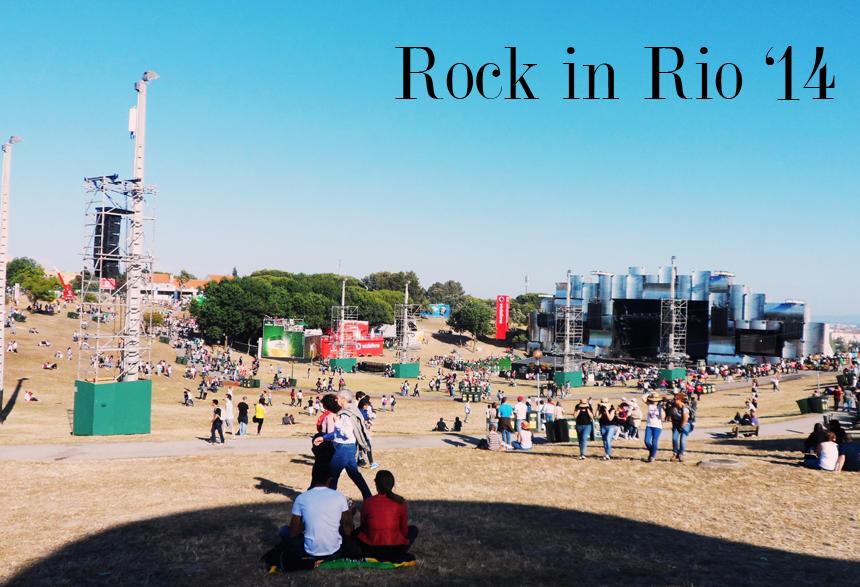ROCK IN RIO LISBOA 2014 | MEET ME @ 2AM