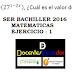 Ser Bachiller 2016 matemáticas