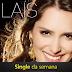 """Música """"Eu Só Queria Te Amar (Corre)"""" da cantora Laís é o Single da semana"""
